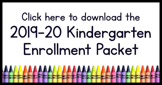 Image with text that reads click here to download 2019-20 kindergarten enrollment packet